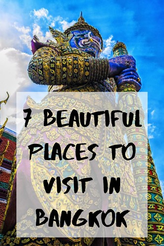 7 Beautiful Places To Visit In Bangkok