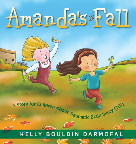 Amanda's Fall - A story for children about traumatic brain injury