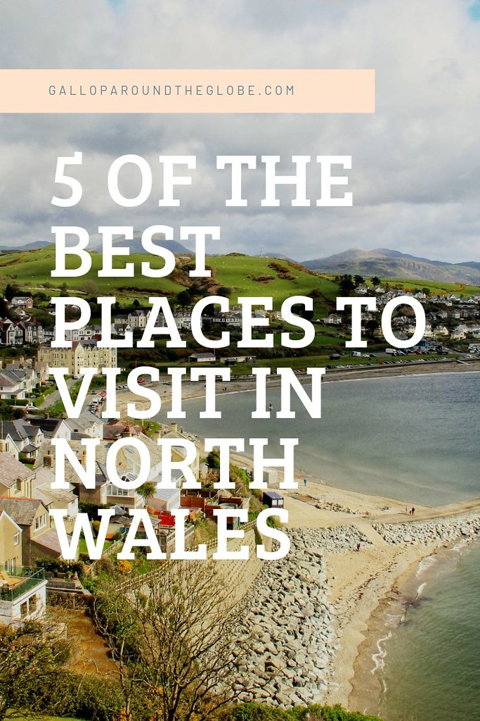 5 of the Best Places to Visit in North Wales _ galloparoundtheglobe.com