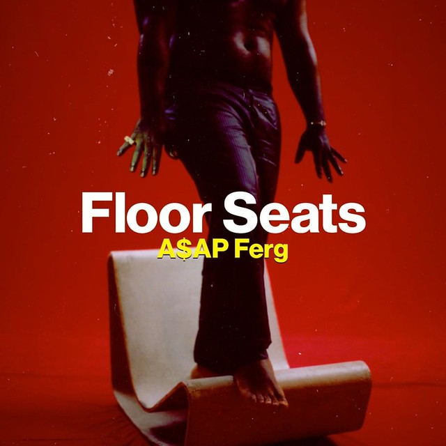 A$AP Ferg - Floor Seats