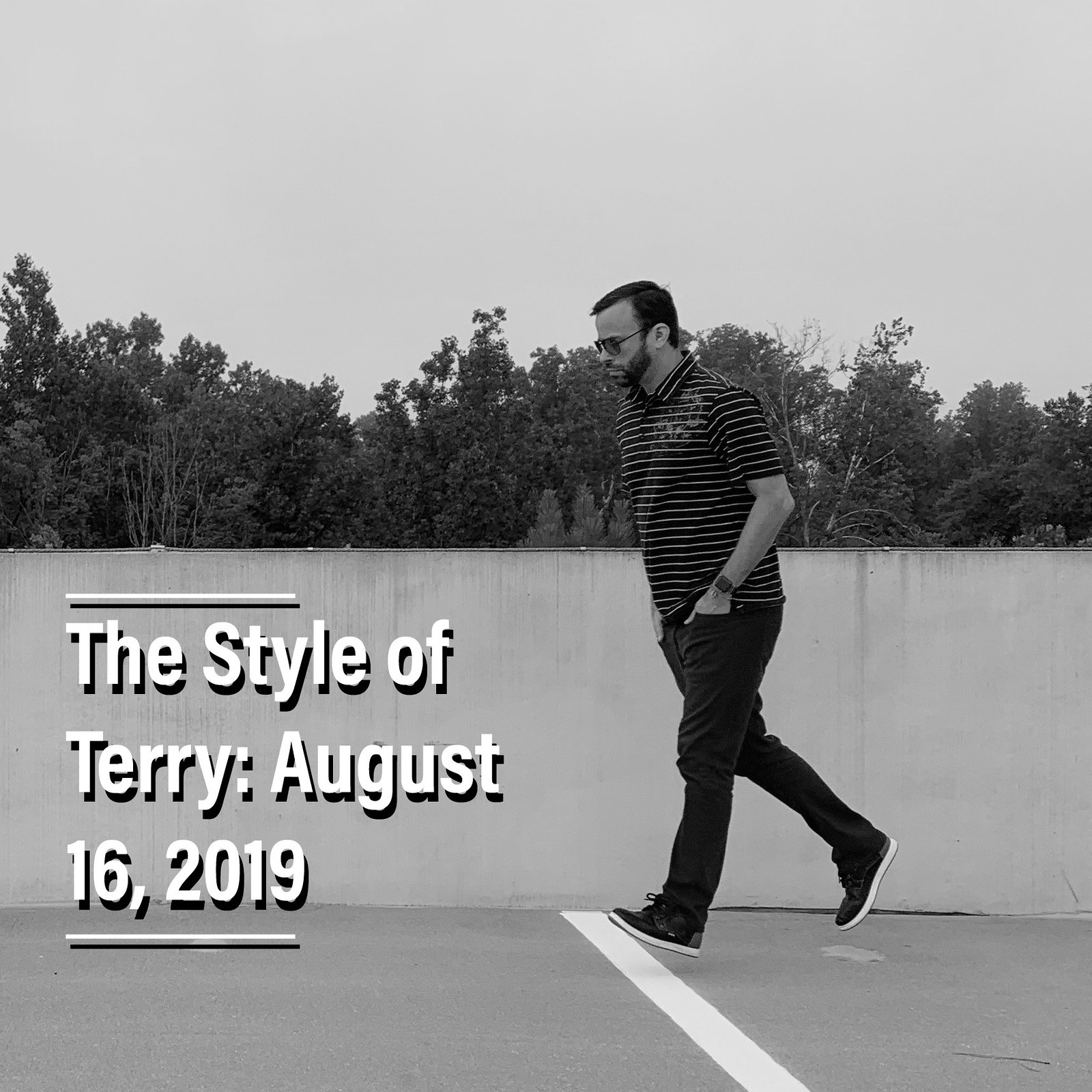 The Style of Terry: 8.16.19