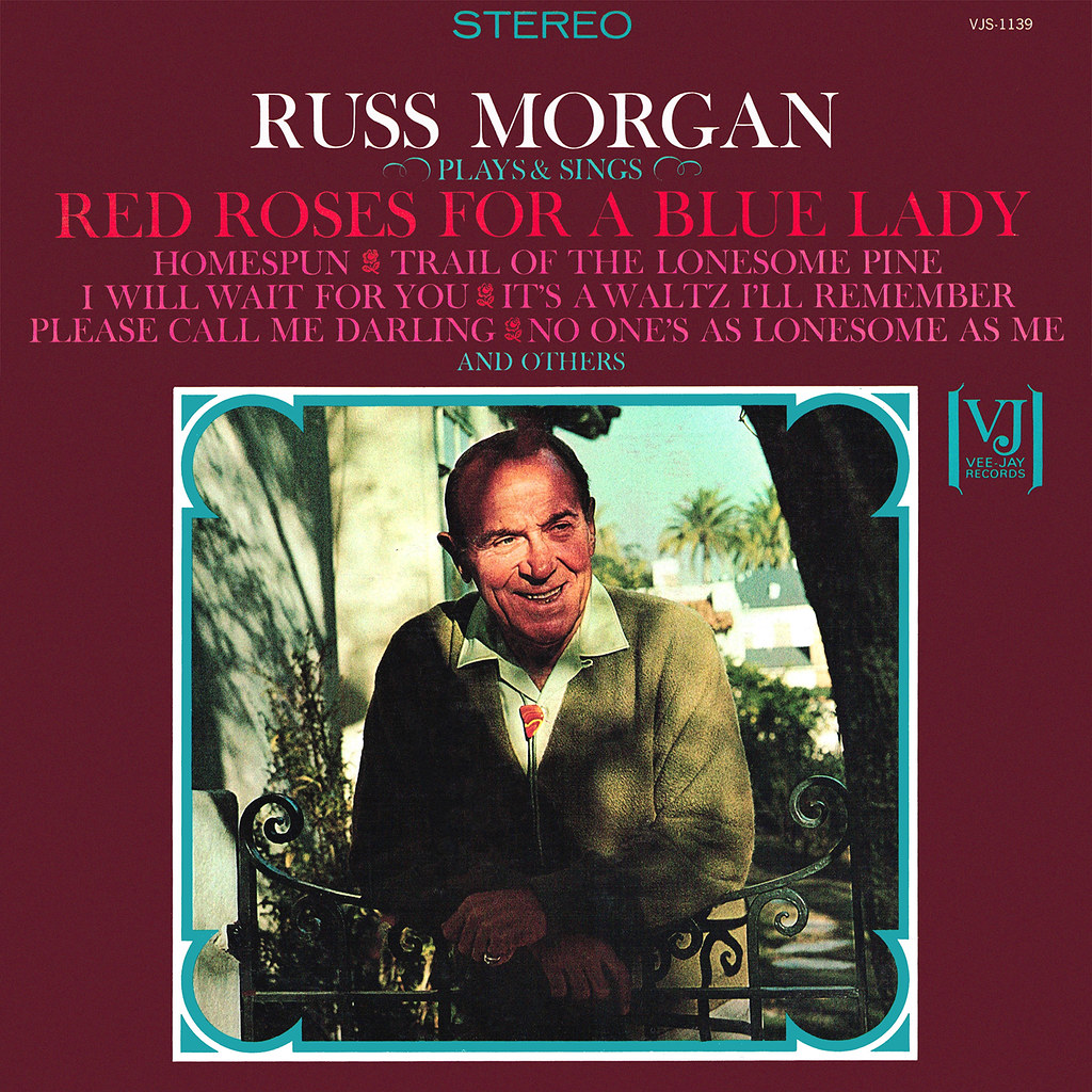 Russ Morgan - Red Roses for a Blue Lady