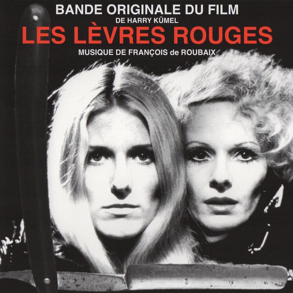 François de Roubaix - Les lèvres rouges