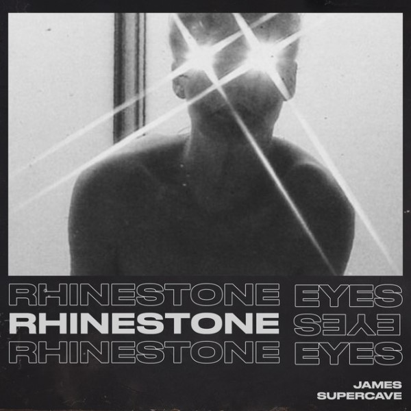 James Supercave - Rhinestone Eyes