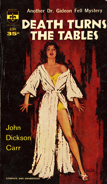 Berkley Books G281 - John Dickson Carr - Death Turns the Tables