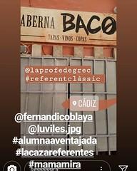 """""""Taberna Baco"""" #referentesclásicos desde #Cádiz Este me lo envía @luviles.jpg hija de mi compañera @patrisuxa #losreferentesdemisamigossonmisreferentes y los de sus hijas y sus hijos también 😋 #yoconozcomiherencia"""
