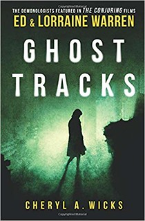 Ghost Tracks - Cheryl A. Wicks, Lorraine Warren, Ed Warren