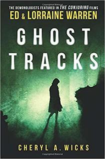 Ghost Tracks - Cheryl A. Wicks, Lorraine Warren, Ed Warren