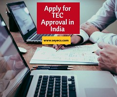 Apply for TEC Approval in India