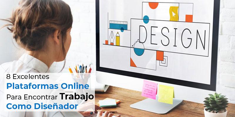 8 Excelentes Plataformas Online Para Encontrar Trabajo Como Diseñador