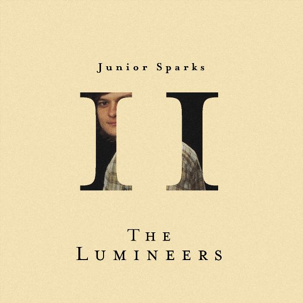 The Lumineers - Chapter II Junior Sparks