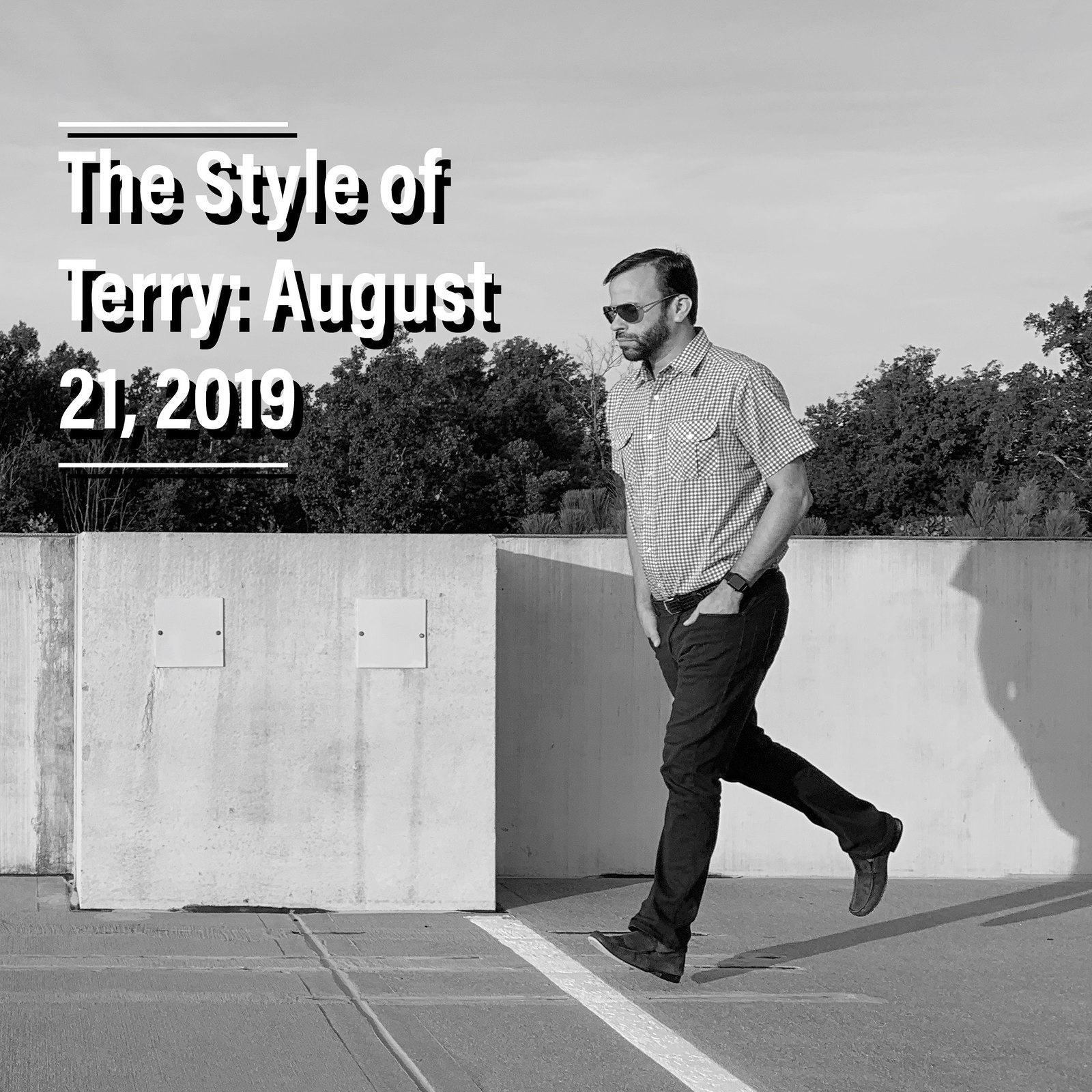The Style of Terry: 8.21.19