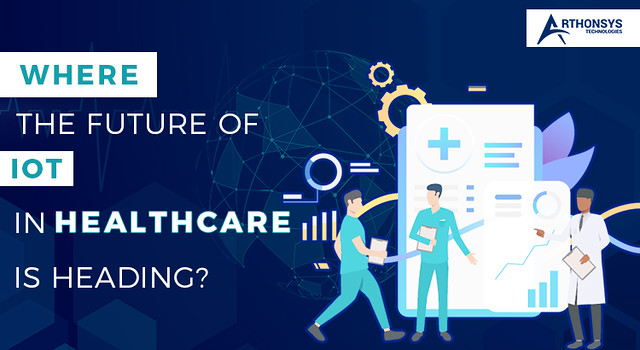 Where-the-future-of-IoT-in-healthcare-is-heading