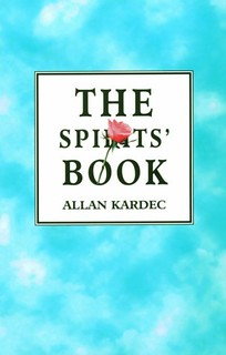 The Spirit's Book: The Principles of Spiritist Doctrine -  Allan Kardec