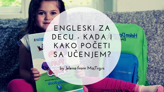 Engleski za decu - kada i kako početi sa učenjem?