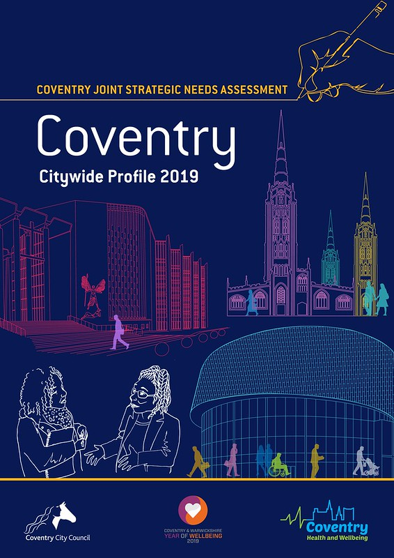 One Coventry Plan Annual Performance Report 2018-19 53 Coventry Joint Strategic Needs Assessment (JSNA) 2019 Citywide Profile
