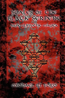 Scales of the Black Serpent - Basic Qlippothic Magick - Michael Ford