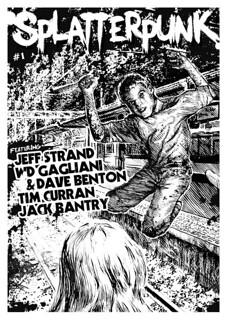 Splatterpunk premier issue