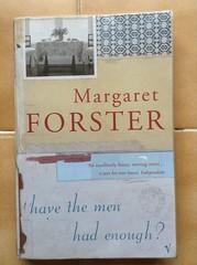 Have The Men Had Enough? - Margaret Forster