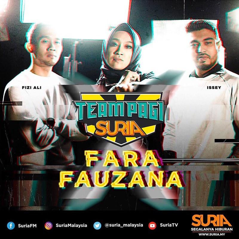 Team Pagi Suria x Fara Fauzana