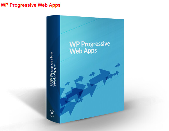 WP Progressive Web Apps