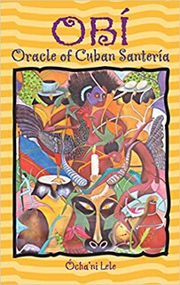 Obí, Oracle of Cuban Santería - Ócha'ni Lele