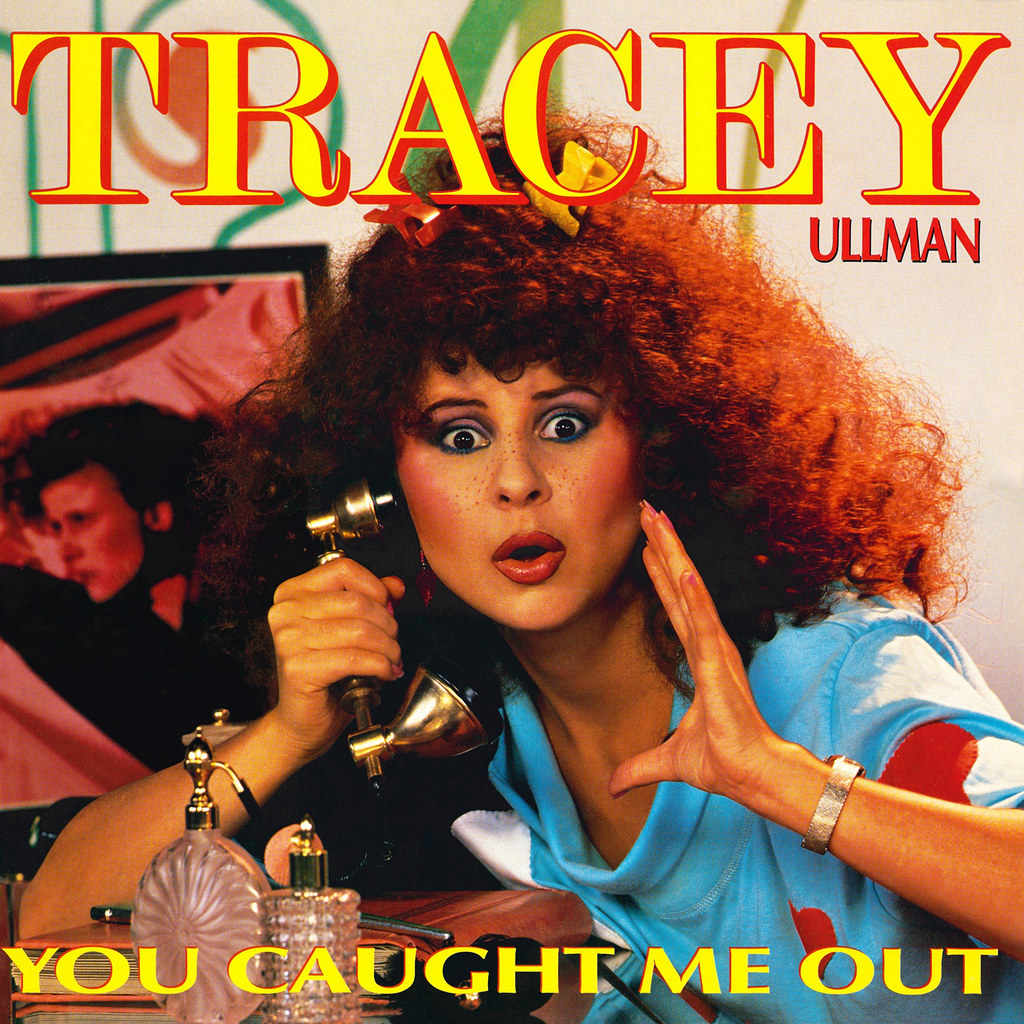 Tracey Ullman – You Caught Me Out