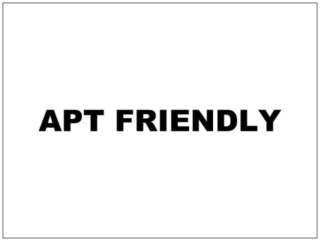 APT FRIENDLY