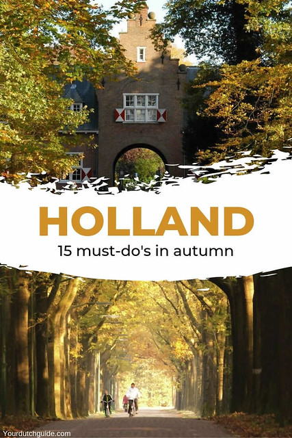 Autumn in The Netherlands: 15 must-do's | Your Dutch Guide