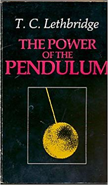 The Power of the Pendulum - T.C. Lethbridge