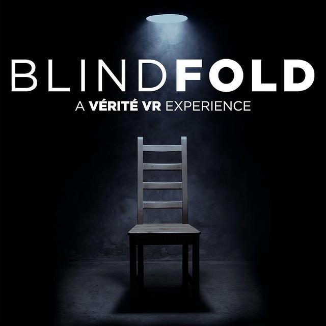 Blindfold: A Vérité VR Experience