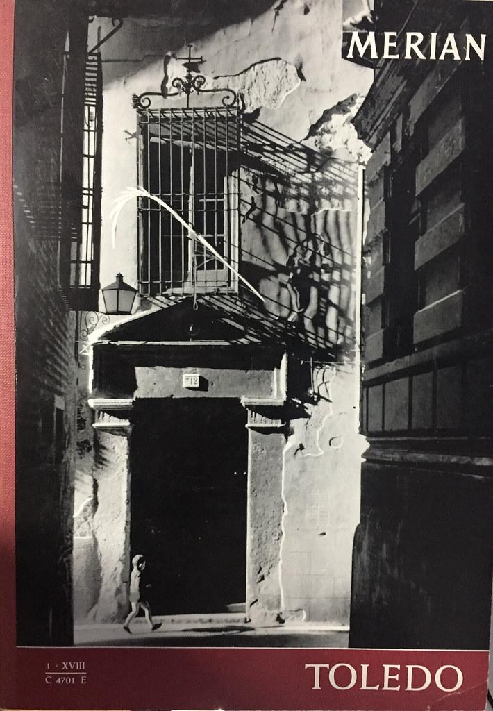 Portada de la revista alemana Merian dedicada a Toledo en 1965. Callejón de Menores visto desde la Travesía de la Plata en 1964. Fotografía de Anno Wilms.