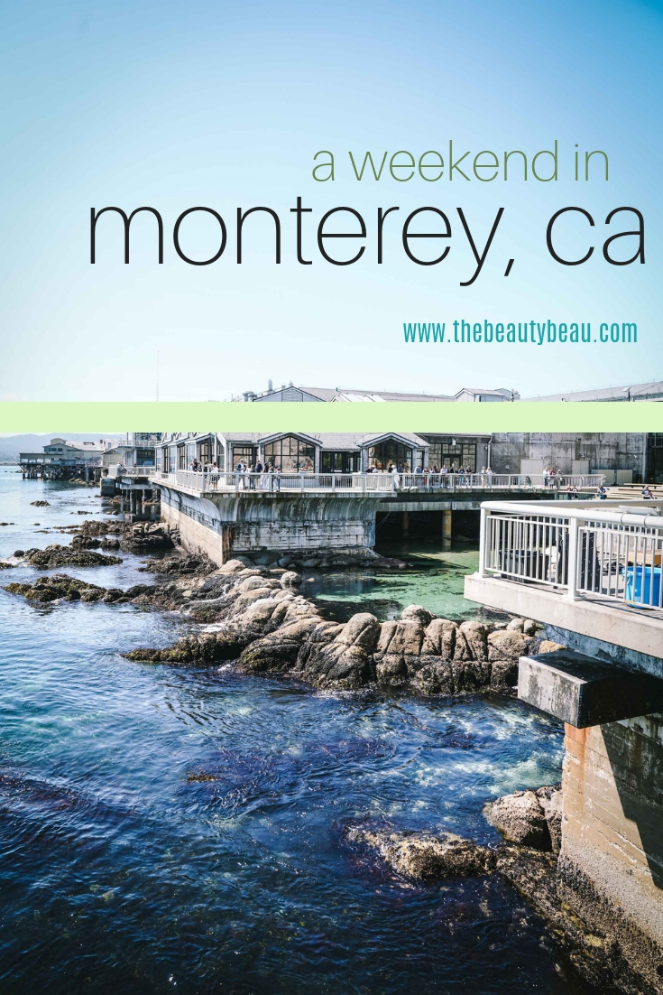 a weekend in monterey