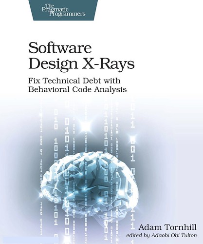 Note de lecture : Software Design X-Rays, par Adam Tornhill
