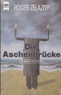 Roger Zelazny / Die Aschenbrücke