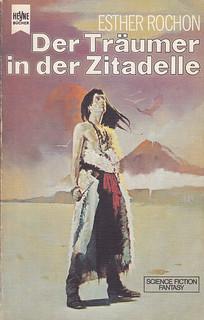 Esther Rochon / Der Träumer in der Zitadelle
