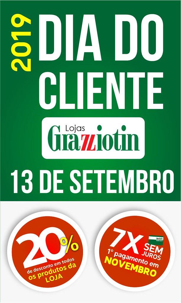 Vem aí o Dia do Cliente Grazziotin, 13 de setembro - promoções imperdíveis em até 7x no cartão Grazziotin e 1º pagamento só pra novembro!