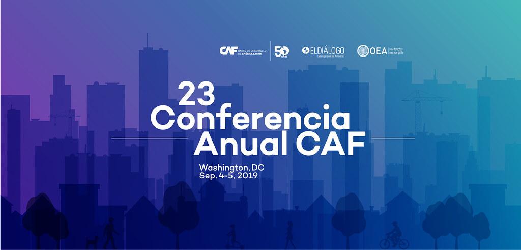 23 Conferencia Anual CAF
