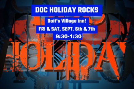 Doc Holiday 9-6, 9-7-19