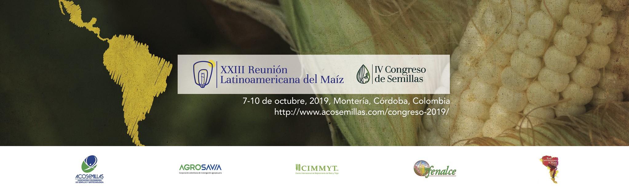XXIII Reunión Latinoamericana del Maíz y IV Congreso de Semillas, oportunidades para hacer más sustentable el agro de la región