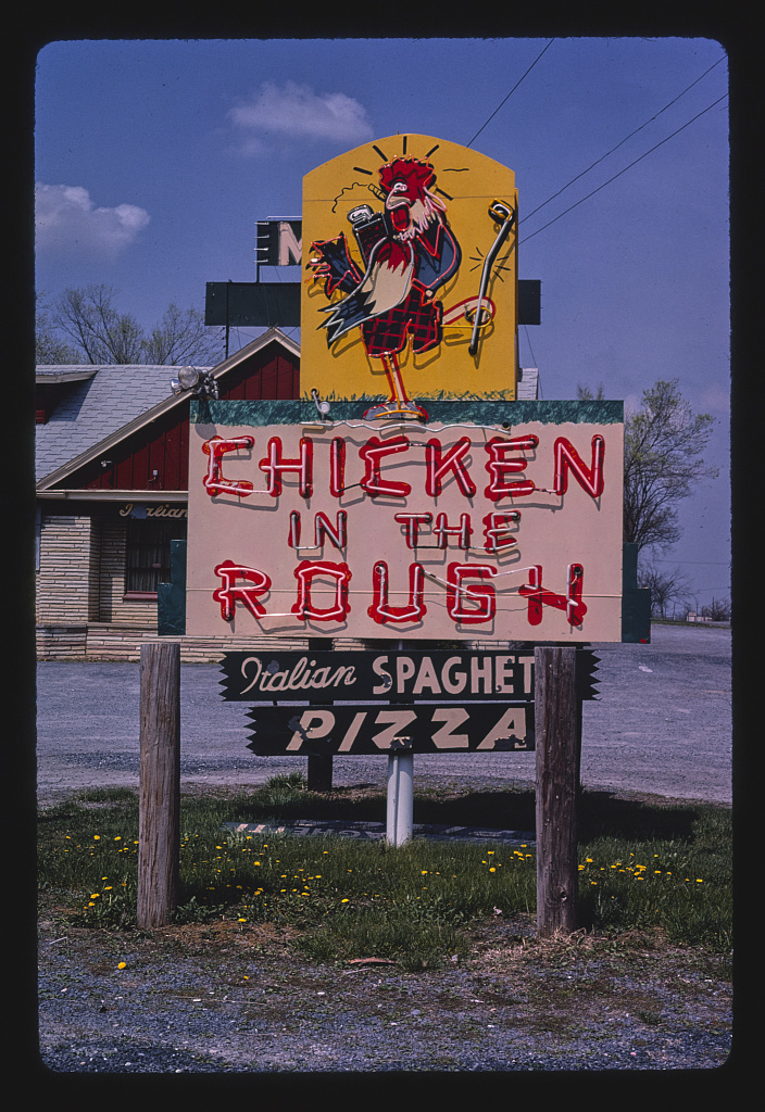 Chicken In the Rough Restaurant sign, Route 11, New Market, Virginia (LOC)