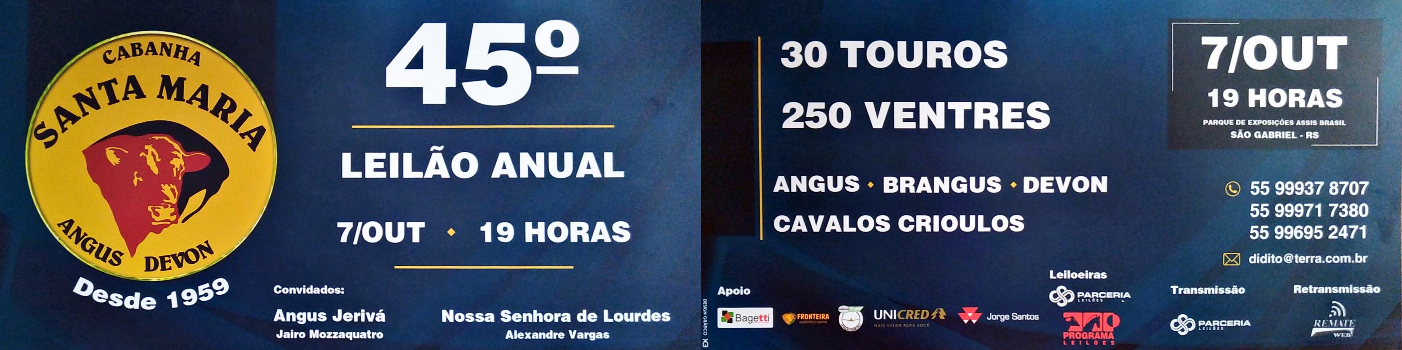 Prestigie o 45º Remate da Cabanha Santa Maria, em 7 de outubro, durante a 85ª Expofeira de São Gabriel