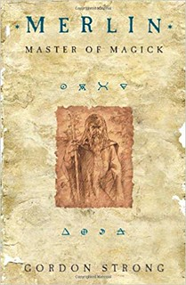 Merlin: Master of Magick -  Gordon Strong