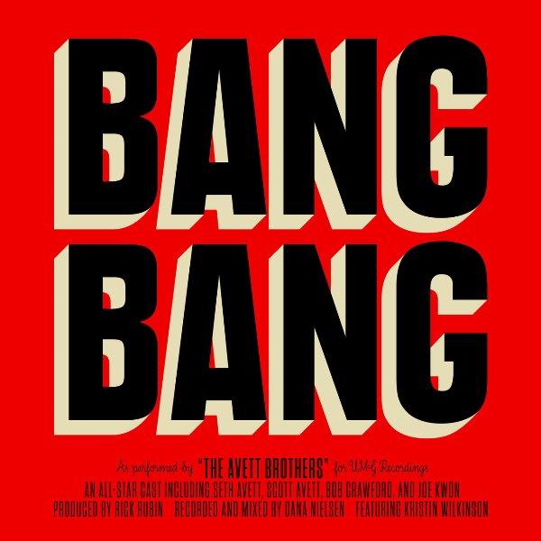 The Avett Brothers - Bang Bang