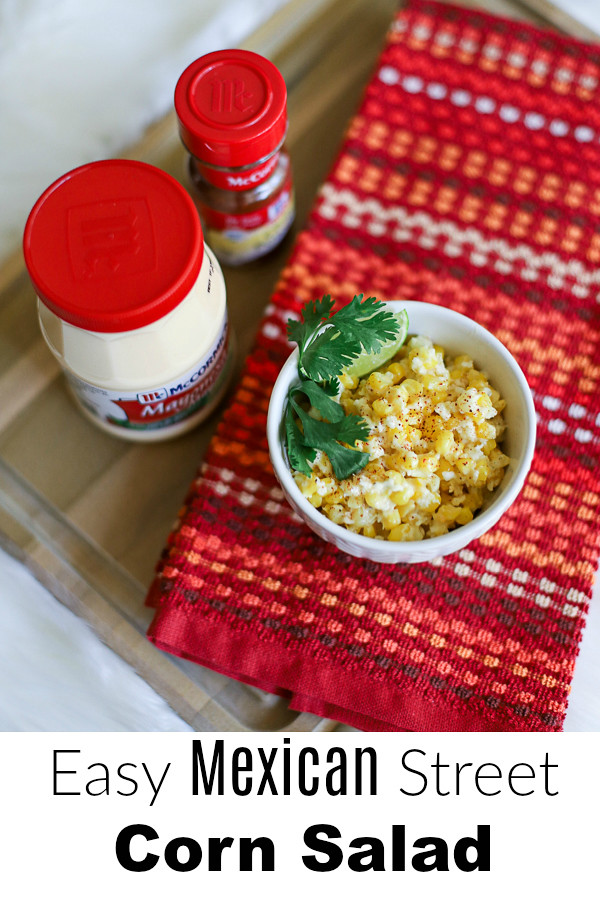 Mexican Street Corn Salad with McCormick Mayonesa #mccormickspice