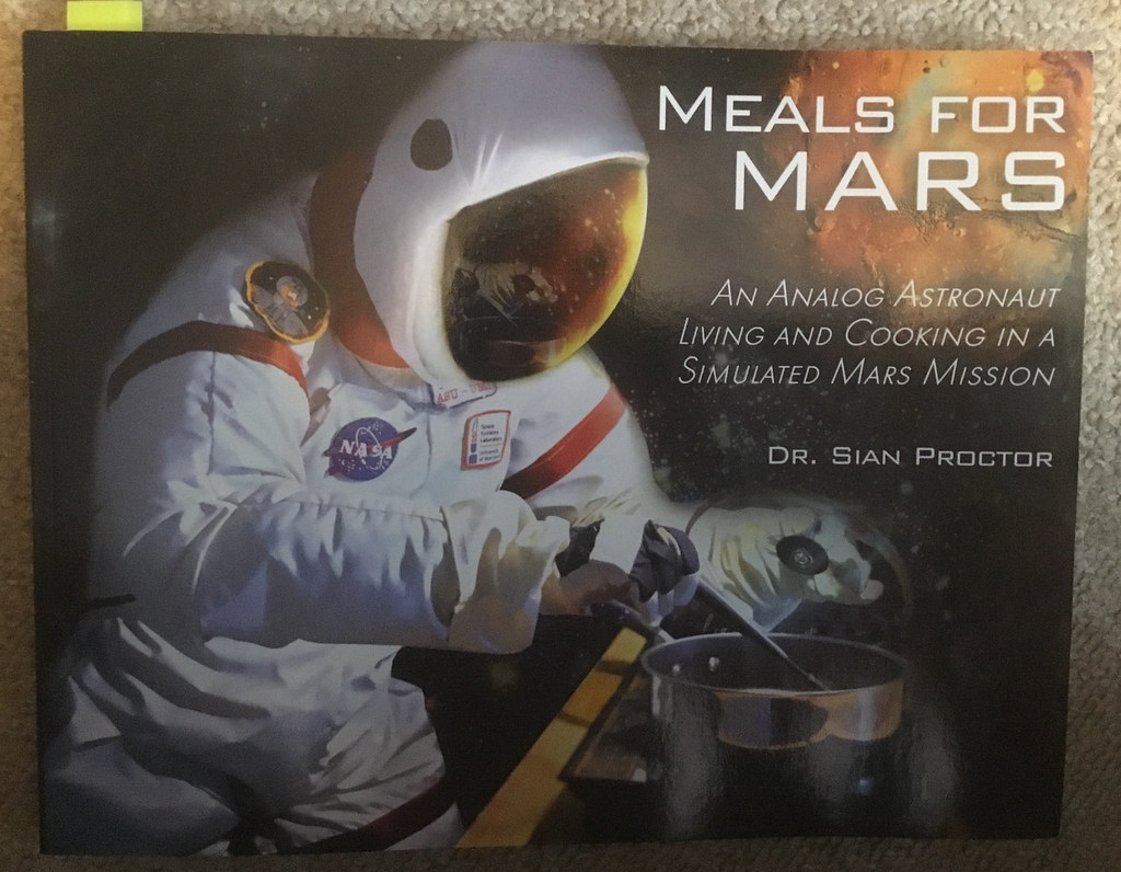 Meals for Mars, by Doctor Sian Proctor