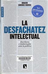 Ignacio Sánchez-Cuenca, La desfachatez intelectual