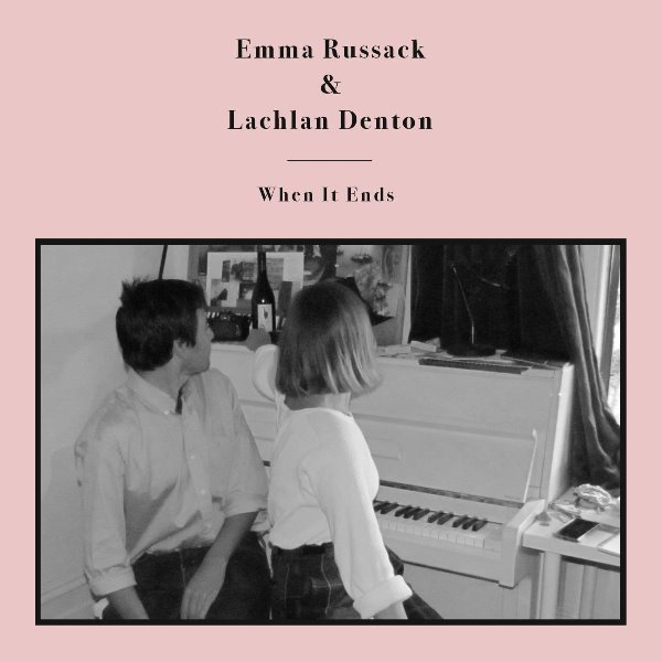 Emma Russack And Lachlan Denton - When It Ends