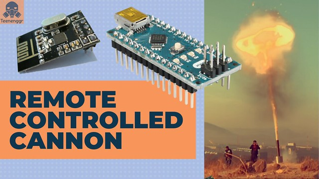 Remote Controlled Cannon using Arduino | Gone Wrong