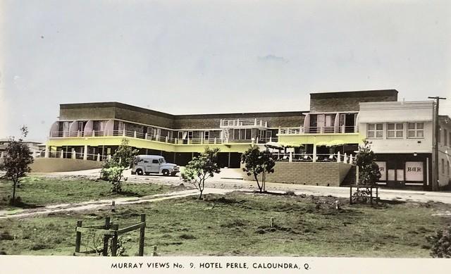 Hotel Perle at Caloundra, Qld -  1959